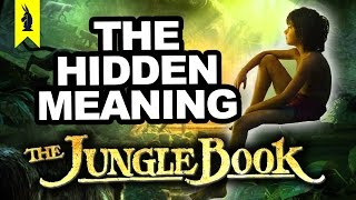 Hidden Meaning in JUNGLE BOOK – Earthling Cinema