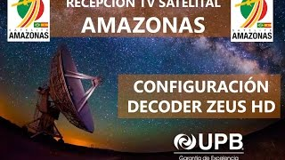 getlinkyoutube.com-CONFIGURAR DECODER SATELITAL ZEUS HD - PARA NOVATOS