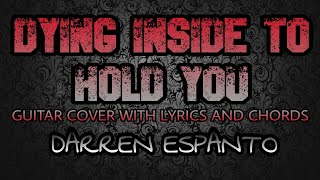 Dying Inside To Hold You - Darren Espanto (Guitar Cover With Lyrics & Chords)