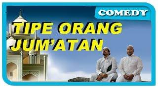 getlinkyoutube.com-Tipe-Tipe Orang Jum'atan