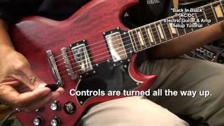 How I Set Up My Guitar & Amp For AC/DC Back In Black Electric YouTube Tutorials