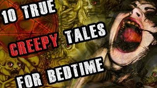getlinkyoutube.com-10 True CREEPY Tales For Bedtime