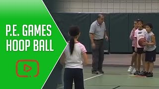Great Activities and Games for Physical Education - Hoop Ball