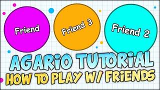 getlinkyoutube.com-AGARIO SERVER BROWSER AND HOW TO PLAY AGARIO WITH YOUR FRIENDS? (AGAR.IO TUTORIAL)