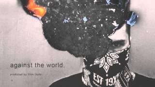 Machine Gun Kelly - Against the World