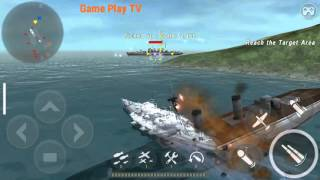 getlinkyoutube.com-Warship Battle: Episode 7 - Mission 1,2,3,4,5 - HMS KGV Giant