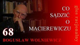 getlinkyoutube.com-Bogusław Wolniewicz 68 CO SĄDZIĆ O MACIEREWICZU  8.10.15 Warszawa