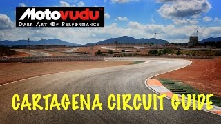 getlinkyoutube.com-Cartagena Circuit Guide - MOTOVUDU - Simon Crafar