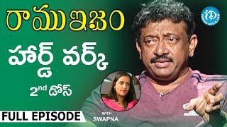 RGV About Hard work (హార్డ్ వర్క్) - Full Episode || Ramuism 2nd Dose | #Ramuism | Telugu