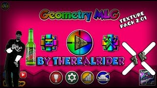 getlinkyoutube.com-Geometry Dash [2.01 & 2.02] MLG Texture Pack Update 2.1 (Beta) || By TheRealRider