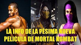 Toda La Info de la Pésima Nueva Película de Mortal Kombat 2019
