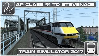 Train Simulator 2017 - AP Class 91 to Stevenage (Max Difficulty)
