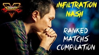 getlinkyoutube.com-Street Fighter V INFILTRATION Nash ranked 10 matchs compilation 1080P SFV