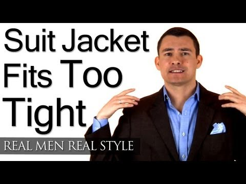 Man's Suit Jacket Fits Too Tight - Men's Clothing Alterations - Male Style Advice Video