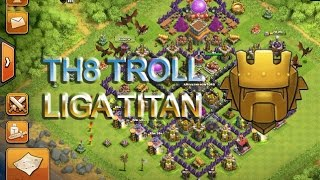 getlinkyoutube.com-DISEÑO TH8 TROLL ( liga titan )- clash of clans