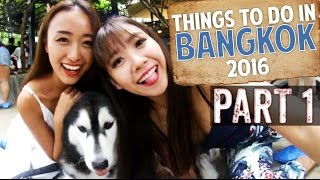 Things To Do In Bangkok 2016 (Part 1)  - Smart Travels: Episode 17