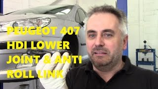 getlinkyoutube.com-Peugeot 407 Lower Suspension Joint, Ball joint, Anti Roll Linkage