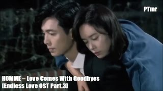 getlinkyoutube.com-[MV] Love Comes With Goodbyes (ENG+Rom+Hangul SUB.) HOMME   [Endless Love OST Part.3]
