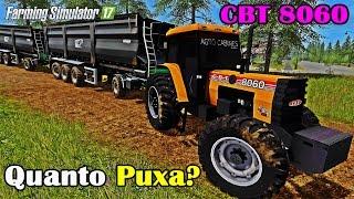 getlinkyoutube.com-Farming Simulator 17 - Quanto Puxa o CBT 8060 Cabinado?