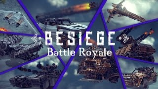 getlinkyoutube.com-Best Besiege Creation Battle Royale | BESIEGE v 0.27 | 1.000 Subscribers Special
