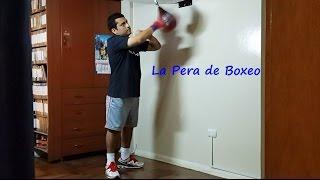 Cómo usar la Pera de Boxeo