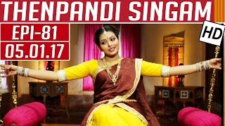 Thenpandi Singam   Epi 81   05/01/2017   Kalaignar TV