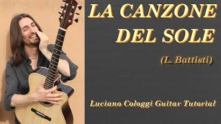 La canzone del sole (Lucio Battisti) tutorial Luciano Cologgi