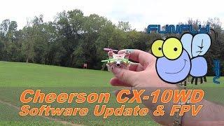 getlinkyoutube.com-Cheerson CX-10WD Software Update & FPV