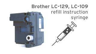 getlinkyoutube.com-Brother LC-129, LC-109 refill instruction syringe MFC-J 6720, MFC-J 6520, MFC-J 6920