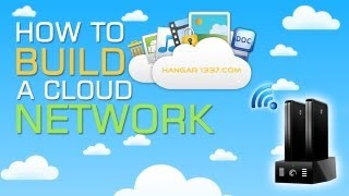 How To Build Your Own Cloud Network Android and iOS Compatible