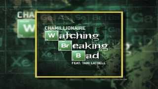 Chamillionaire - Watching Breaking Bad