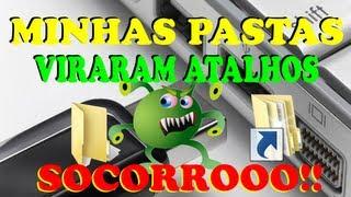 getlinkyoutube.com-MINHAS PASTAS VIRARAM ATALHOS - SOCORRO!!!!!