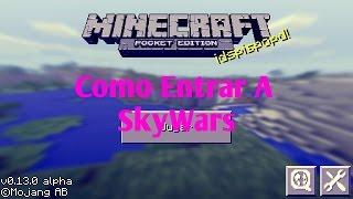 getlinkyoutube.com-Como Entrar En SkyWars Minecraft Pocket Edition | 0.13.0 | 0.13.1 | Lifeboat Server