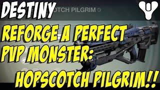 getlinkyoutube.com-Reforging a Perfect Hopscotch Pilgrim! Destiny Crucible Pulse Rifle!