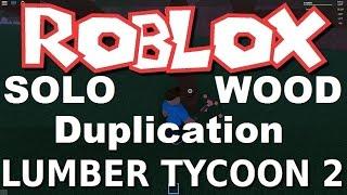 getlinkyoutube.com-Solo Wood Dupe Glitch : Lumber Tycoon 2 | RoBlox ( NEW )