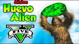 getlinkyoutube.com-EL HUEVO ALIEN DEL BIGFOOT!! GTA V MISION EPICA!! GTA 5 ONLINE Makiman
