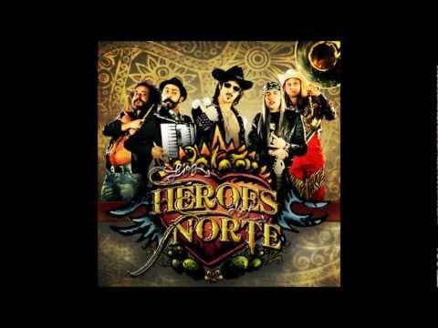 Para Que Regreses de Los Heroes Del Norte Letra y Video