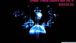 getlinkyoutube.com-Dream Trance Elektro Mix Vol 9 2014 02 02