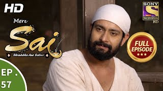 Mere Sai - Ep 57 - Full Episode - 14th December, 2017