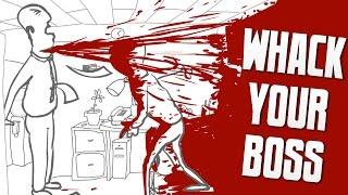 getlinkyoutube.com-DISTURBINGLY VIOLENT - Whack Your Boss
