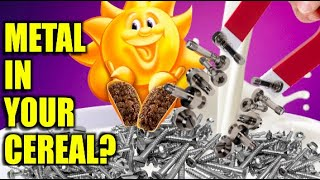 getlinkyoutube.com-WOW! There is metal shavings in your CEREAL !!!!!   Unbelievable.......