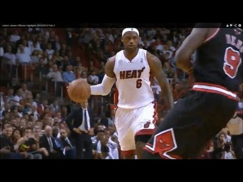 Lebron James Offense Highlights 2012/2013 Part 2
