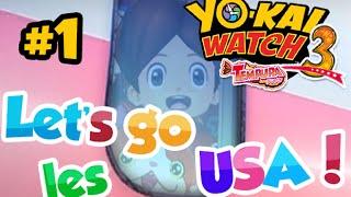 getlinkyoutube.com-Yo-kai Watch 3 Sushi/Tempura - Let's go les USA ! Let's Play #1 FR