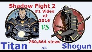 getlinkyoutube.com-Titan Vs Shogun | Shadow Fight 2