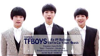 getlinkyoutube.com-[KRNS][Vietsub HD] TFBOYS Ep 89 Backstage Yinyuetai Vchart Awards