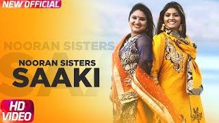 Saaki (Full Video) | Nooran Sisters | Prince Ghuman | Latest Punjabi Songs 2018 | Speed Records width=