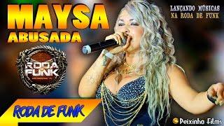 getlinkyoutube.com-MC Maysa Abusada :: Ao vivo na Roda de Funk - Lançando Músicas :: Full HD