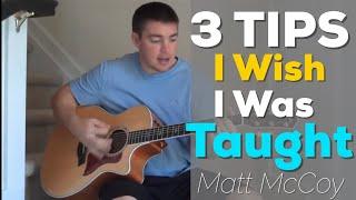 3 Guitar Tips I Wish I Was Taught (Beginners) (Matt McCoy)