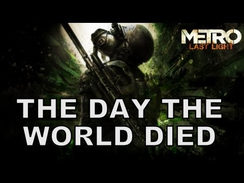 The Day The World Died - Metro Last Light Song