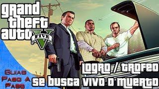 getlinkyoutube.com-Grand Theft Auto V | Logro / Trofeo: Se busca vivo o muerto